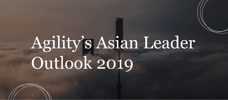 Agility's Asian Leader Outlook 2019